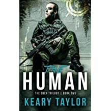 The Human (The Eden Trilogy) (Volume 2) by Keary Taylor (2013-06-05)