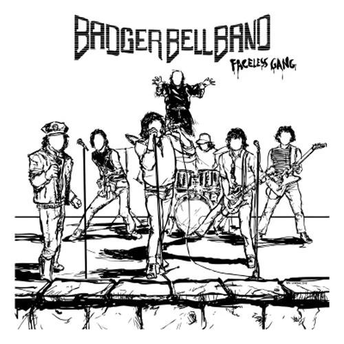Badger Bell Band: Faceless Gang (Audio CD)