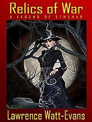 Relics of War: A Legend of Ethshar