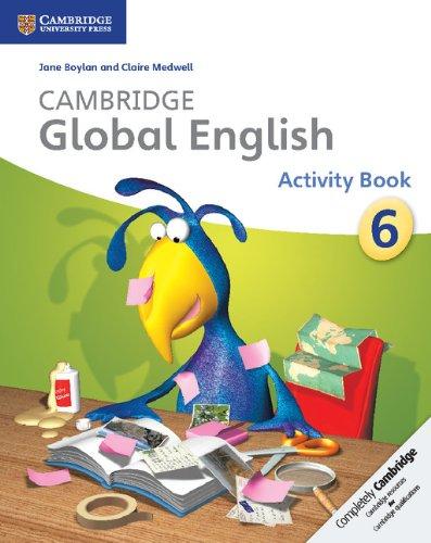 Cambridge global English. Stage 6. Activity book. Per la Scuola media