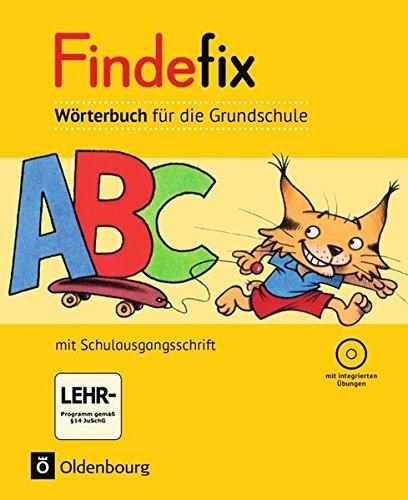 Findefix - Deutsch - Aktuelle Ausgabe: Wörterbuch in Schulausgangsschrift mit CD-ROM