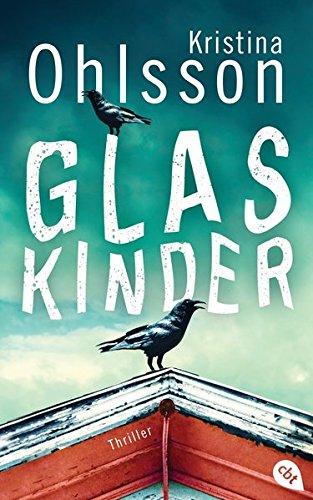 Glaskinder (Die Thriller-Reihe, Band 1): Alle Infos bei Amazon