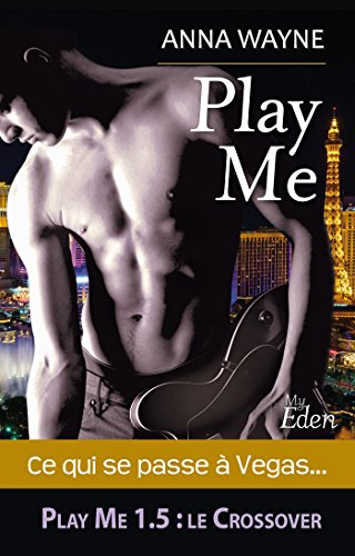 Play Me : Emma & Bryan (French Edition)