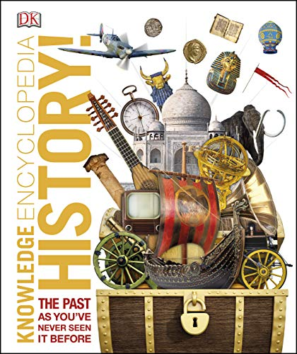 Knowledge Encyclopedia History!: The Past as You've Never Seen it Before (English Edition)