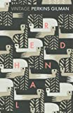 Herland and The Yellow Wallpaper (Vintage Classics)