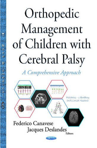 Orthopedic Management of Children with Cerebral Palsy (Pediatrics, Laboratory, and Clinical Research) by Federico Canavese (2015-09-01)