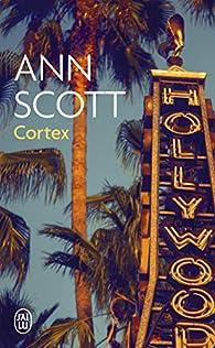 Cortex par Ann Scott