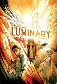 Luminary, tome 1 par Luc Brunschwig