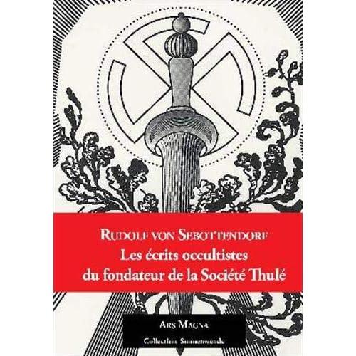 Les écrits occultistes du fondateur de la Société Thulé