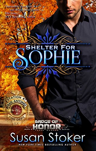 Shelter for Sophie (Badge of Honor: Texas Heroes)