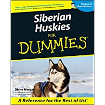 Siberian Huskies For Dummies
