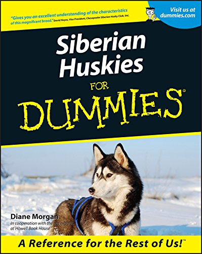 Morgan, D: Siberian Huskies For Dummies (For Dummies Series)