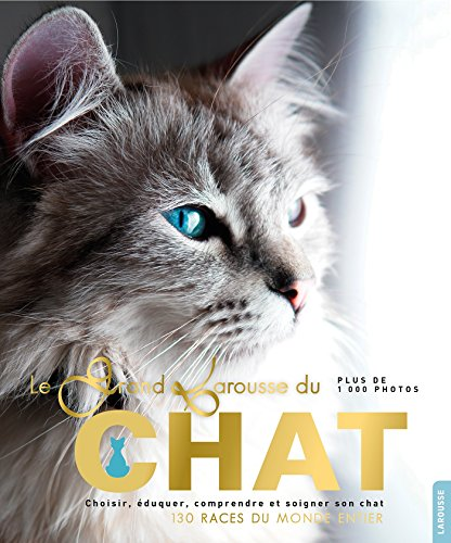 Grand Larousse des chats par Collectif