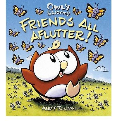 Portada del libro Owly & Wormy, Friends All Aflutter! (Hardback) - Common