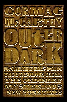 Outer Dark by [McCarthy, Cormac]