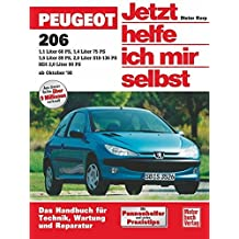 Peugeot 206 (Jetzt helfe ich mir selbst)