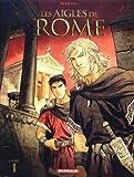 Les aigles de Rome - Livre 1 - Dargaud - 09/10/2009
