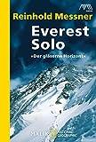 Everest solo: »Der gläserne Horizont« - Reinhold Messner