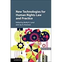 New Technologies for Human Rights Law and Practice (English Edition)