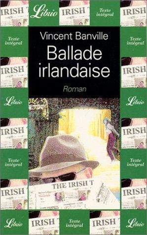 Balade irlandaise par Vincent Banville