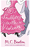 Snobbery with Violence (Edwardian Murder Mysteries Book 1)