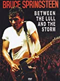 Bruce Springsteen - Between The Lull And The Storm