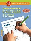 Calculer CP 6-7 ans : Feuilles d'exercices 3e trimestre