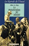 La prisonnière du désert