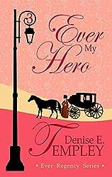 Ever My Hero (Ever Regency Book 3) (English Edition)