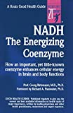 Nadh: The Energizing Coenzyme (Keats Good Health Guide)