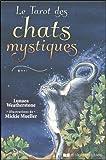 Le tarot des chats mystiques - Avec 78 cartes