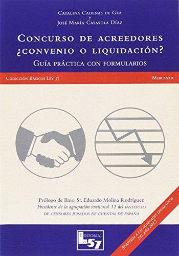 Concurso de acreedores ¿convenio o liquidación? por Catalina Cadenas de Gea