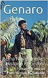 Libros Descargar en linea Genaro Una Novela de la Historia Reciente (PDF y EPUB) Espanol Gratis