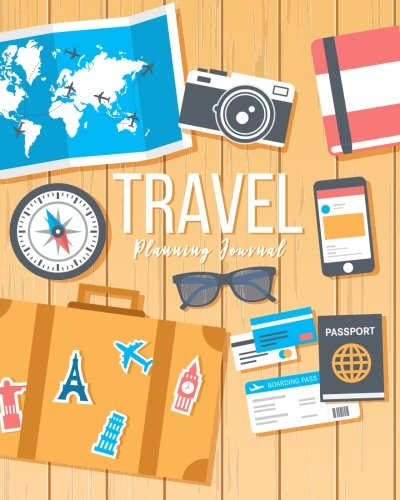 Travel Planning Journal: Trip Planner Itinerary Checklists Packing list Vacation Logbook Notebook To Write In Memories Keepsake: Volume 4 (It's time to Travel) por Michelia Creations