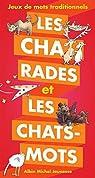 Les charades et les chats-mots par Malineau