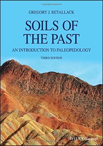 Soils of the Past: An Introduction to Paleopedology