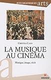La musique au cinéma: Musique, image, récit.
