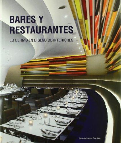 Descargar Libro Libro Bares Y Restaurantes - Lo Ultimo En Diseño De Interiores de Aa.Vv.