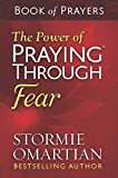 The Power of Praying(r) Through Fear Book of Prayers