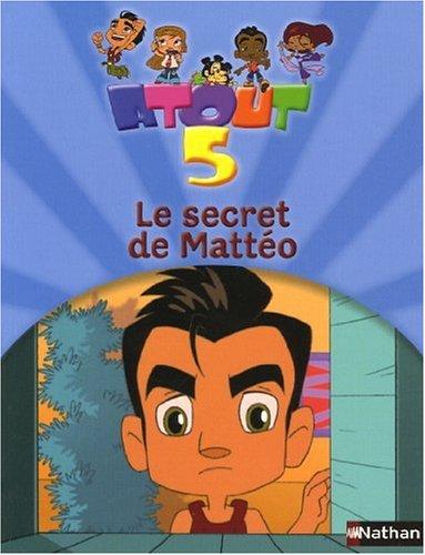 SECRET DE MATTEO par CLAIRE PAOLETTI, JEROME RICHEBON, FRANCK ALGARD