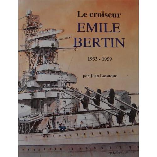 Le croiseur 'Emile Bertin' (1933-1959)