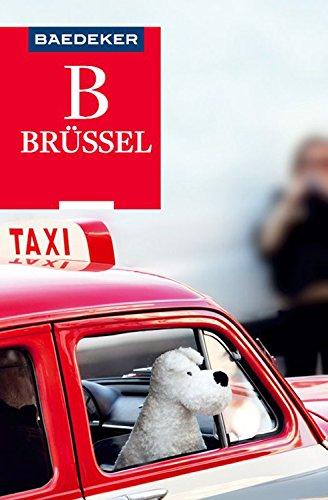 Baedeker Reiseführer Brüssel: mit Downloads aller Karten, Grafiken und der Faltkarte (Baedeker Reiseführer E-Book)