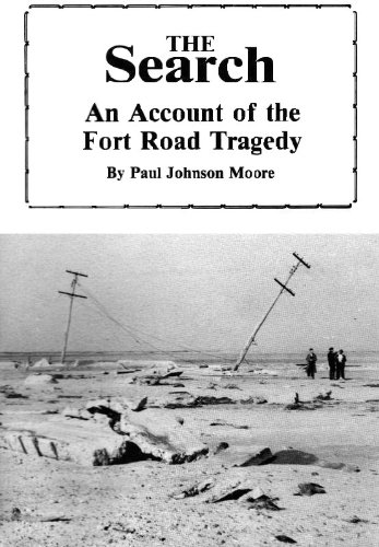The Search:  An Account of the Fort Road Tragedy