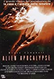 ALIEN APOCALYPSE by bruce campbell
