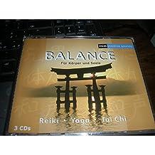 Balance. Für Körper und Seele. Reiki Yoga Tai Chi