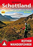 Schottland. Wanderungen an den Küsten und in den Highlands. 50 Touren. Mit GPS-Tracks. (Rother Wanderführer) - Ralf Gantzhorn