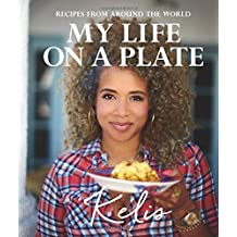 My Life on a Plate: Favourite recipes from around the world