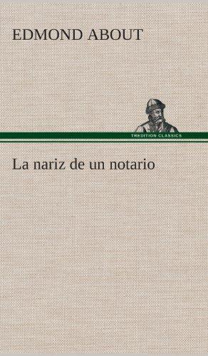 La nariz de un notario