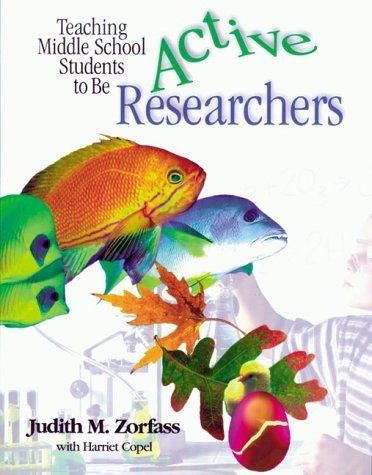 teaching-middle-school-students-to-be-active-researchers-by-judith-m-zorfass-1998-12-25