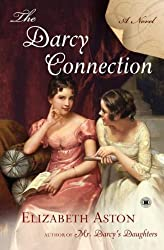 (THE DARCY CONNECTION ) By Aston, Elizabeth (Author) Paperback Published on (03, 2008)